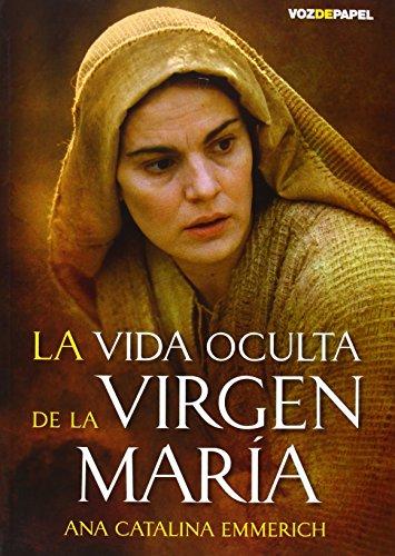 9788496471627: La vida oculta de la Virgen María