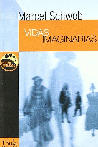 9788496473324: Vidas imaginarias (Micromundos)
