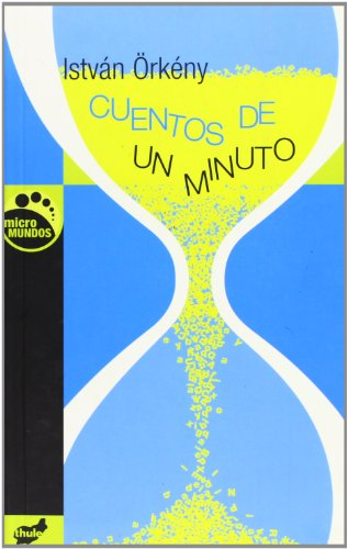 9788496473539: Cuentos de un minuto (Coleccion Micro Mundos)