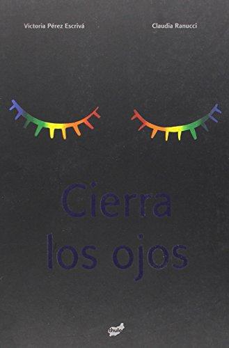 9788496473980: Cierra los ojos (Spanish Edition)