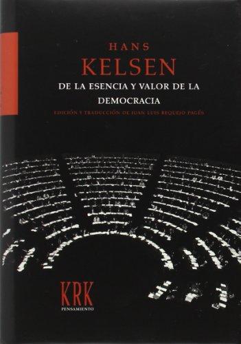 9788496476691: Esencia y valor de la democracia