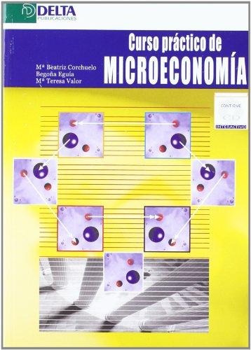 CURSO PRÁCTICO DE MICROECONOMÍA: CORCHUELO MARTÍNEZ-AZÚA, MARÍA