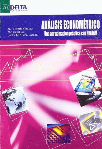 9788496477155: Análisis econométrico: una aproximación práctica con Shazam