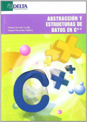 9788496477261: Abstracción y estructura de datos en C++