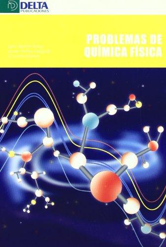 Problemas de quimica fisica.: Bertran Rusca,J./NuÑez Delgado,J.