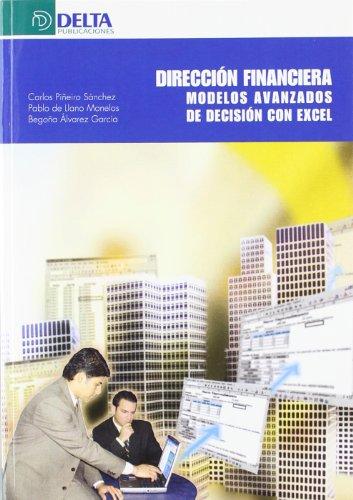 9788496477568: Direccion Financiera.Modelos Avanzados
