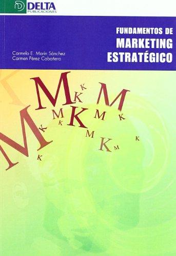 9788496477667: Fundamentos Marketing Estrategico