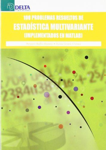 9788496477735: 100 problemas resueltos de estadística multivariante