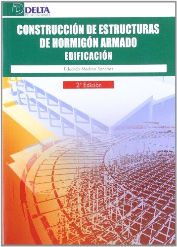 9788496477964: Construcción de estructuras de hormigón armado : edificación