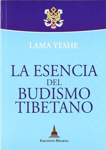 9788496478473: La esencia del budismo tibetano