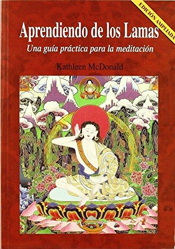 9788496478541: Aprendiendo De Los Lamas