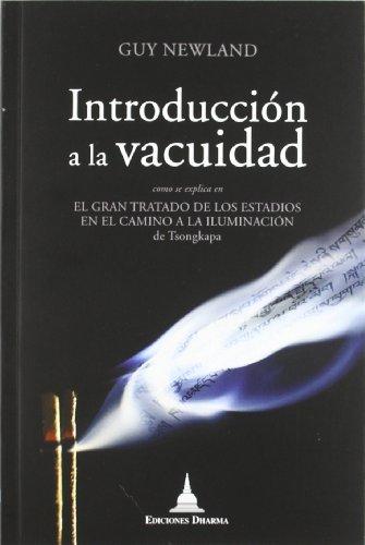 INTRODUCCIÓN A LA VACUIDAD: COMO SE EXPLICA EN EL GRAN TRATADO DE LOS ESTADIOS EN EL CAMINO ...