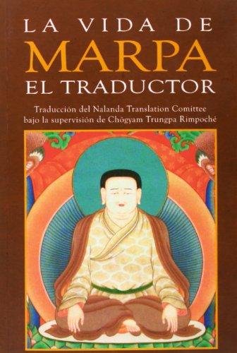 9788496478725: MARPA EL TRADUCTOR de Tsang Nyön Heruka. Versión del Nalana Translation Comittee bajo la supervisión de Trungpa Rimpoché