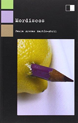 Mordiscos (Paperback): Paula Arenas Martin-Abril