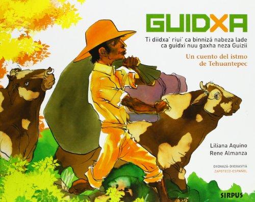 9788496483187: Guidxa zapoteco-español cuento del istmo de Tehuantepec