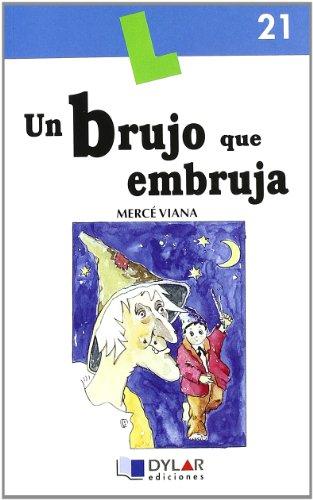 9788496485020: UN BRUJO QUE EMBRUJA - Libro 21 (Lecturas Dylar)