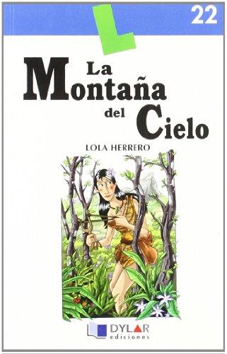 9788496485037: LA MONTAÑA DEL CIELO - Libro 22 (Lecturas Dylar)