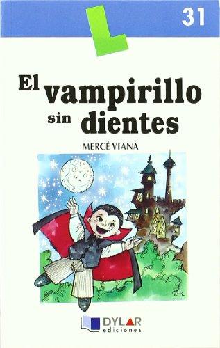 9788496485174: EL VAMPIRILLO SIN DIENTES - Libro 31 (Lecturas Dylar)