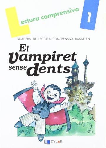 9788496485464: El vapiret sense dents. Quadern de Lectura Comprensiva