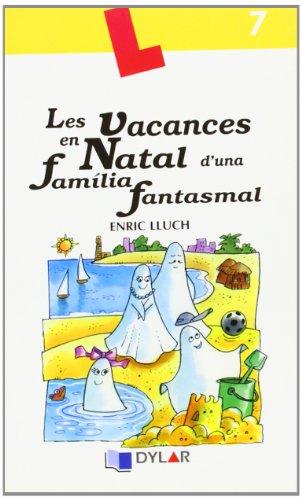 9788496485884: Les vacances en Natal d´una familia fantasmal