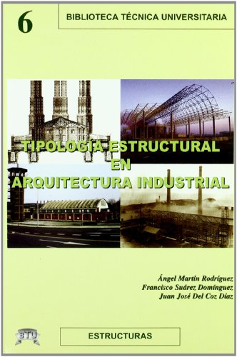 9788496486157: Tipologia estructural en arquitectura industrial