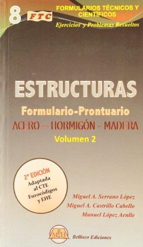 9788496486324: Formulario-prontuario de estructuras : estructuras de acero, hormigón y madera. Vol. II