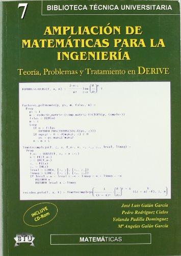 9788496486348: Ampliacion de matematicas para la ingenieria - teoria, problemas y tratamiento con derive