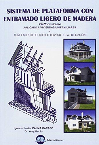 9788496486720: Sistema de plataforma con entramado ligero de madera : platform frame, aplicado a viviendas unifamiliares