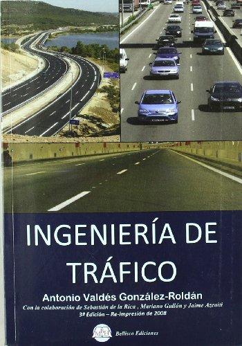 Ingeniería de tráfico: Antonio Valdés González