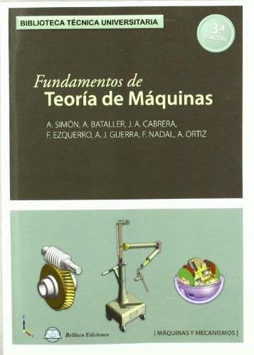 9788496486874: FUNDAMENTOS DE TEORIA DE MAQUINAS. 3¦ EDICION