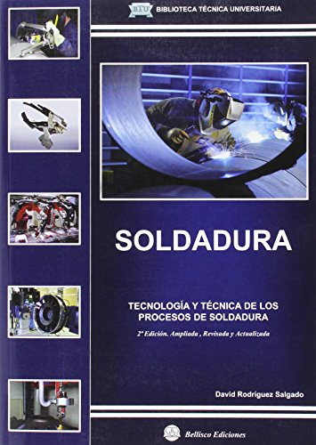 9788496486959: SOLDADURA. TECNOLOGIA Y TECNICA DE LOS PROCESOS DE SOL