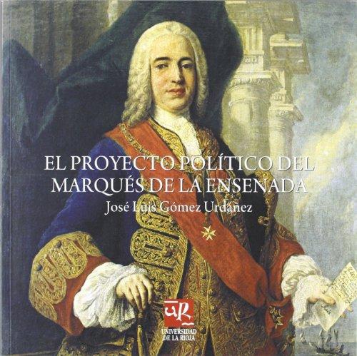 9788496487352: El proyecto político del marqués de la Ensenada: Lección inaugural del curso académico 2008-2009