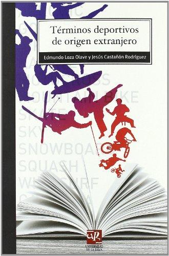 9788496487574: Términos deportivos de origen extranjero (Biblioteca de Investigación)