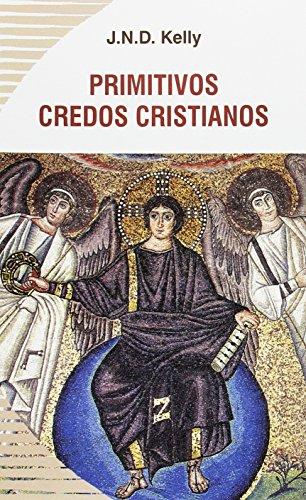 PRIMITIVOS CREDOS CRISTIANOS (2¦ ED.) (8496488535) by KELLY, J.N.D.