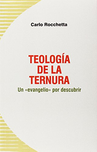 9788496488632: Teología de la ternura