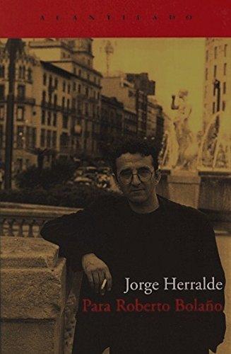 9788496489202: Para Roberto Bolano/ For Roberto Bolano (Spanish Edition)