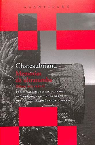 9788496489349: Memorias de ultratumba (libros XIII-XXIV)