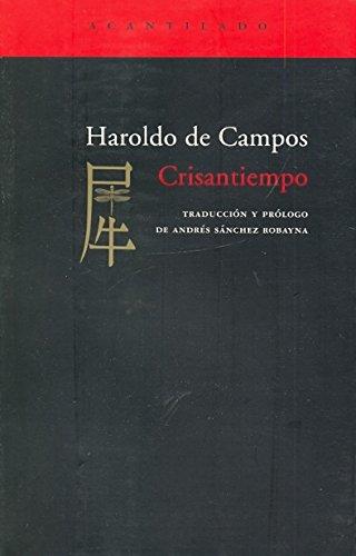 CRISANTIEMPO: Haroldo de Campos