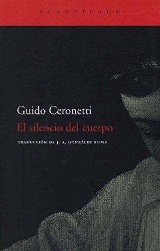 9788496489684: El silencio del cuerpo / The silence of the body (Spanish Edition)