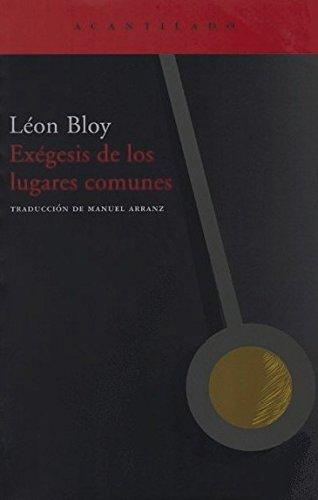 9788496489820: Exégesis De Los Lugares Comunes (El Acantilado)