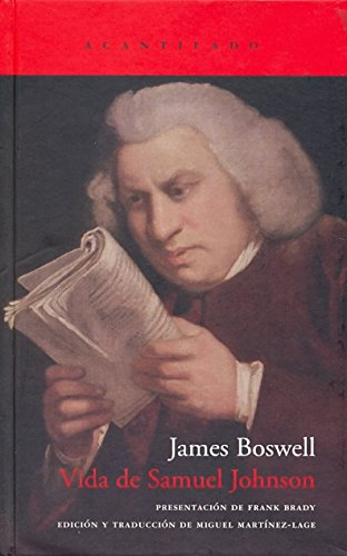 Vida de Samuel Johnson, doctor en leyes / The Life of Samuel Johnson, LL.D. (Spanish Edition) (9788496489844) by James Boswell