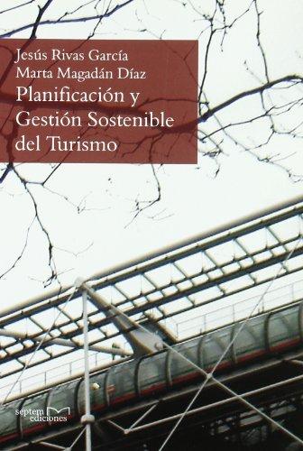 9788496491946: PLANIFICACION Y GESTION SOSTENIBLE DEL TURISMO