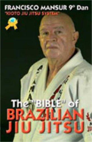 9788496492158: The Bible of Brazilian Jiu Jitsu: Kioto Jiu Jitsu System
