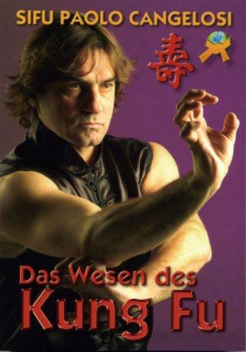 9788496492424: Das Wesen des Kung Fu