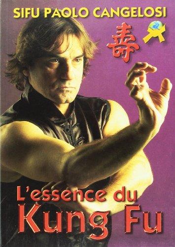 9788496492431: L'Essence du Kung Fu