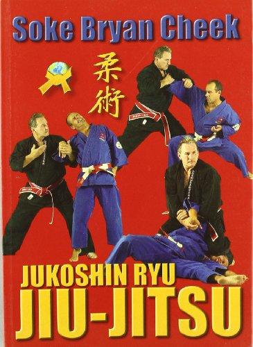 9788496492615: JUKOSHIN RYU JIU-JIUSU
