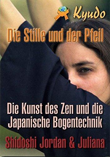 9788496492837: Kyudo - Die Stille und der Pfeil
