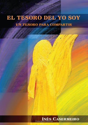 9788496497146: El Tesoro Del Yo Soy (Spanish Edition)