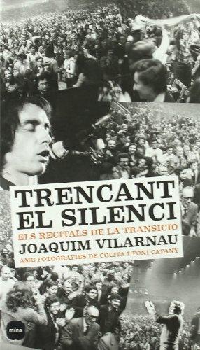 9788496499386: Trencant el silenci.: Els recitals de la transició (Focus)