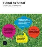 9788496499409: Futbol és futbol